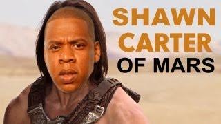 Shawn Carter of Mars Trailer (John Carter Jay-Z Parody)