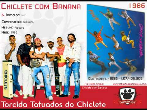 06. Jamaica - Chiclete com Banana