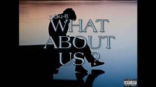 "KŌKI-B - ""What About Us ?"" Official Sound kōki, 検索動画 29"