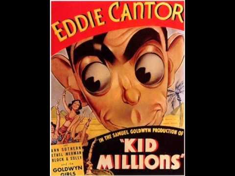 Eddie Cantor    Cheer up! Smile! Nertz!