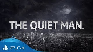 The Quiet Man | E3 2018 Trailer | PS4