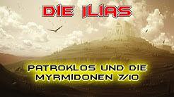 Arte Doku HD - Die großen Mythen - Die Ilias - Patroklos und die Myrmidonen 7/10