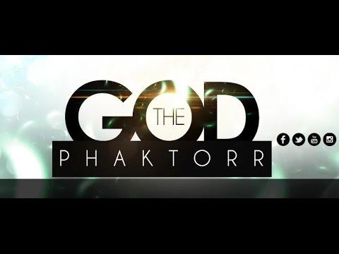 AMAZING GOD THE GOD PHAKTORR By EydelyWorshipLivingGodChannel