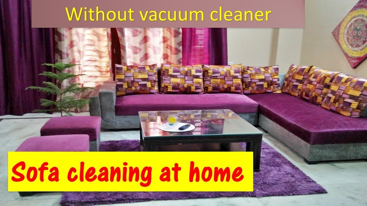Sofa Cleaning How To Clean Sofa At Home Sofa Cleaning At Home Fabric Sofa Cleaning Youtube Clean Sofa Fabric Sofa Types Of Sofas
