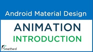 #5.1 Android Material Animation: Explode, Slide, Circular Reveal, Shared Element Activity Transition