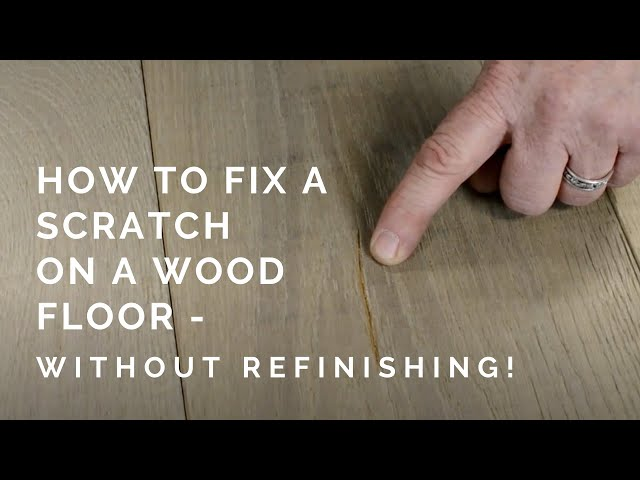 How To Fix Scratched Wood Flooring With Wax The Masters Craft