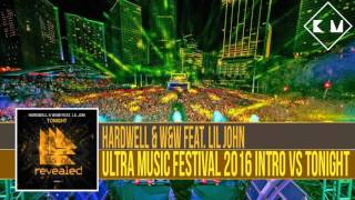 Hardwell UMF 2016 Intro vs Tonight (Hardwell Mashup)