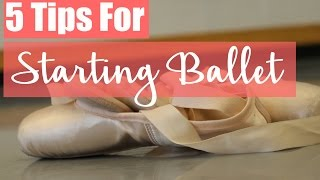 5 Tips For Starting Ballet