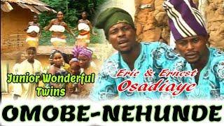 Latest Edo Music Video►Junior Wonderful Twins - Omobie-Nehunde [Full Album]