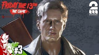 #3【ホラー】弟者,おついちの「フライデー ・ザ ・13th: ザ・ゲーム (PS4版)」【2BRO.】