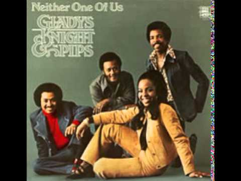 Gladys Knight The Pips Neither One Of Us Youtube