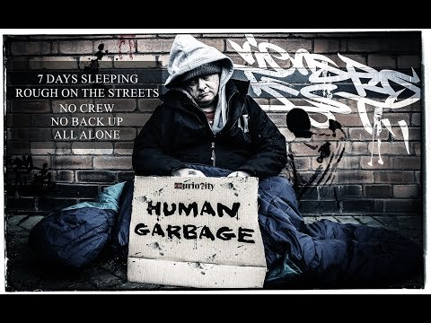 Curiosity - Human Garbage (Manchester Homeless)