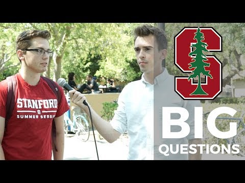 Big Questions Ep. 12: Stanford (Summer Session Edition)