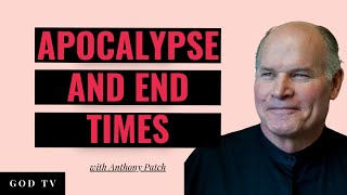 Apocalypse and the End Times  - Anthony Patch - 3