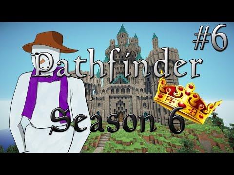 Pathfinder Season 6 - Royal Decree 6: Thou Shan't Take Me Alive!