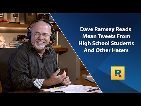 Dave Ramsey Reads Mean Tweets From High School Students And Other Haters!