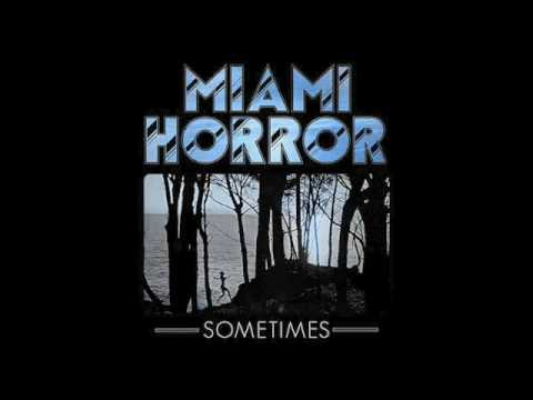 Dubstep  Sometimes Miami Horror HugeEuge Remix