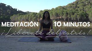 MEDITACIÓN PARA CUALQUIER MOMENTO DEL DÍA   LIBÉRATE DEL ESTRÉS   10 MINUTOS MEDITACIÓN  ❤ EASY ZEN