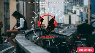 Serhat Durmus - Hislerim [Besomorph &amp Frauble Remix][EDM]