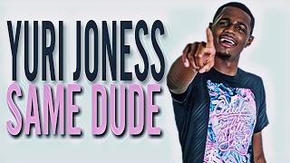Yuri Joness - Same Dude (WSHH Exclusive - Official Audio)