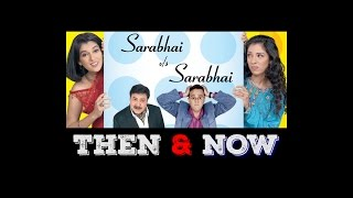 Sarabhai vs Sarabhai Then & Now