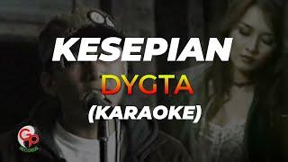 Dygta - Kesepian (Offical Karaoke)