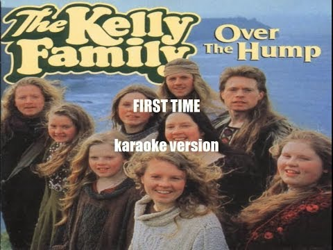 The Kelly Family - First Time instrumental/karaoke