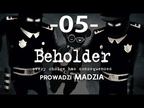 Beholder #05 - Pozbywamy się winnych