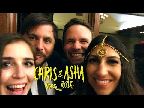 Chris & Asha Vlog 004