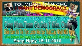 Tôi Muốn Dâ Chủ(Trực Tiếp-Sáng Ngày 15-11-2019