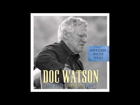 "Doc Watson (ft. Bryan Sutton) - ""Whiskey Before Breakfast"""
