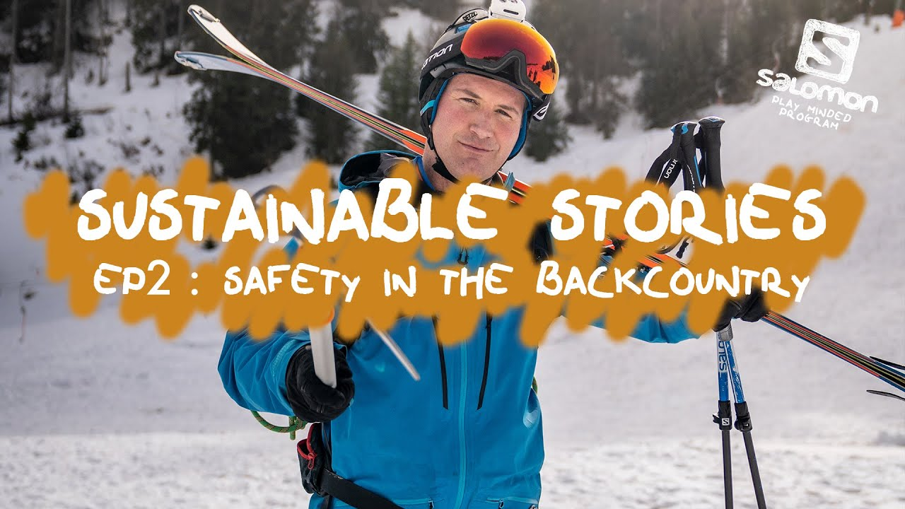 Salomon Sustainable Stories - Ep 2: Safety in the Backcountry