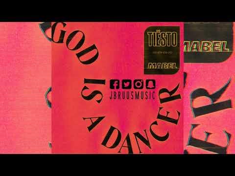 Tiesto & Mabel - God Is A Dancer (J Bruus Remix)