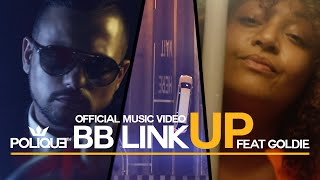 DJ Polique ft Goldie - BB Link Up (Official Music Video)