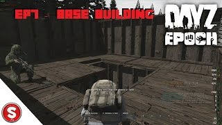 Arma 2 Epoch Episode 7   Base Building