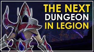 Legion's Next Dungeon: The Seat of the Triumvirate - Patch 7.3