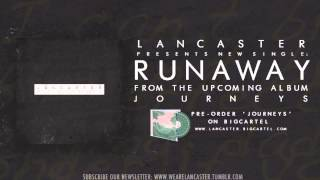 Watch Lancaster Runaway video