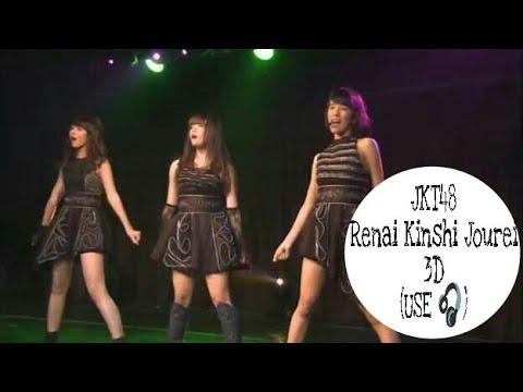 3D Version (🎧) - JKT48 Renai Kinshi Jourei (恋愛禁止条例)