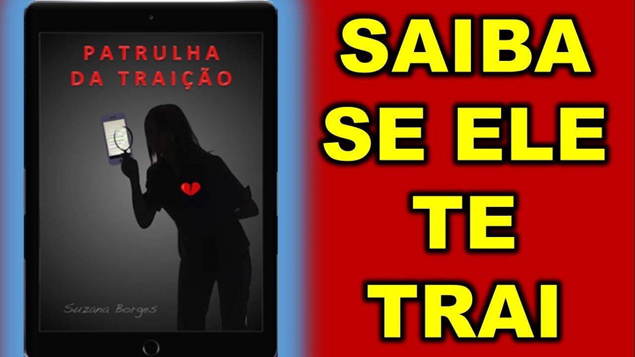 SINAIS DA TRAIÇÃO/DESCUBRA TRAIÇÃO REAL COM A PATRULHA DA TRAIÇÃO DE SUZANA BORGES