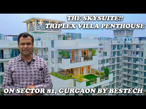 Bestech The Sky Suites Sector 81 Gurgaon | Ultra Luxury 4BHK Triplex Villa Penthouse