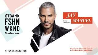 Masterclass Reveal: Jay Manuel
