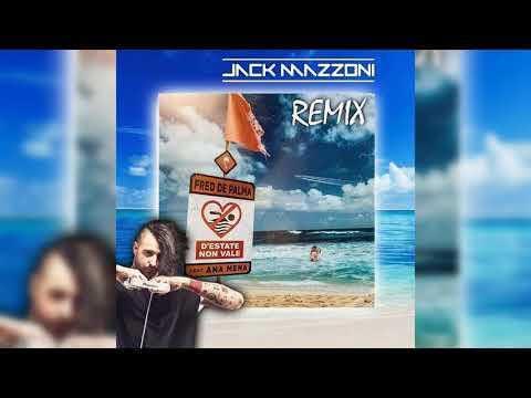 Fred De Palma feat Ana Mena - DEstate Non Vale Jack Mazzoni Remix