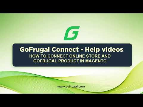 GoFrugal Connect - How to connect Magento store with GoFrugal product | English