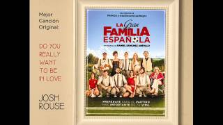 JOSH ROUSE - Mystery Bride - BSO La Gran Familia Española