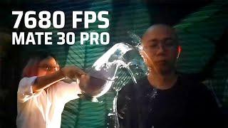 Quay 7680fps trên Mate 30 Pro!