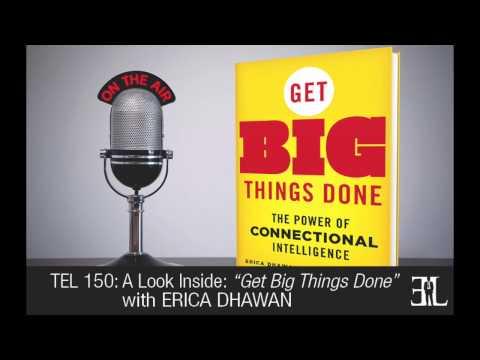 Get Big Things Done by Erica Dhawan TEL 150