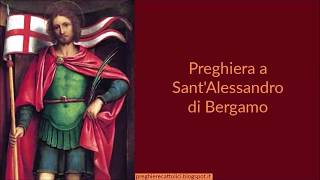 Preghiera a Sant'Alessandro di Bergamo