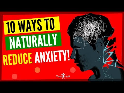 How can I treat anxiety attacks?10 Ways to Naturally Reduce Anxiety