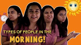 Types of People In The Morning | MostlySane