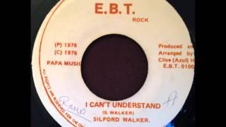 Silford Walker - I Can't Understand / Version